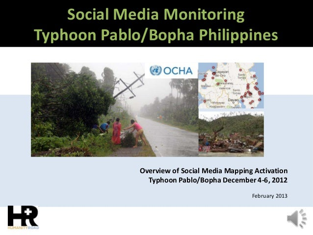 Social Media Monitoring Typhoon Pablo/Bopha Philippines Overview of Social Media Mapping Activation Typhoon Pablo/Bopha De...