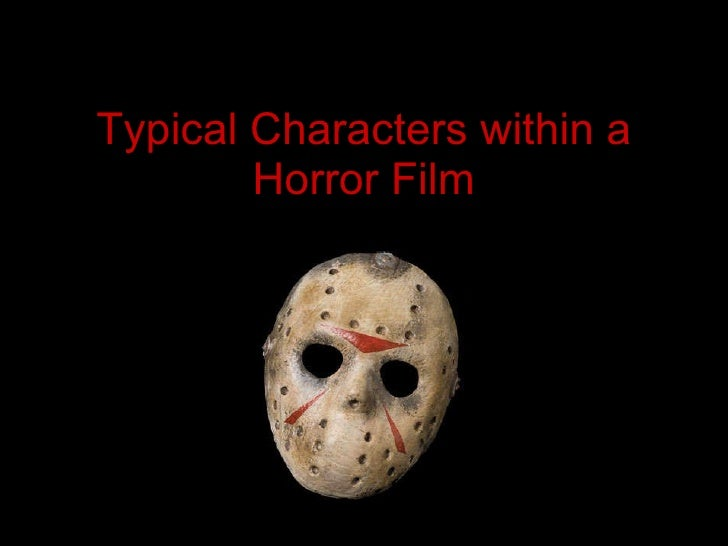 Typical Characters Within A Horror Film