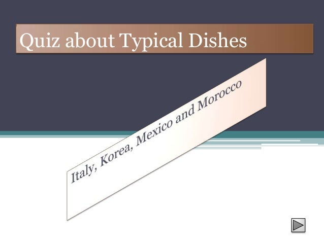Quiz about Typical Dishes