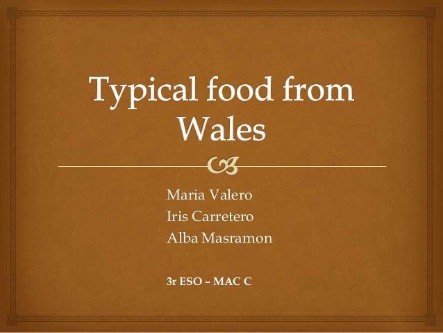 Typical food in wales