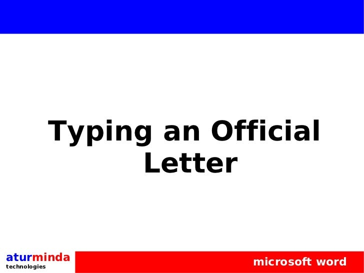 Typing An Official Letter