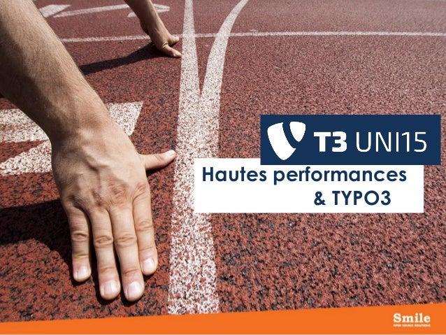 Hautes performances & TYPO3