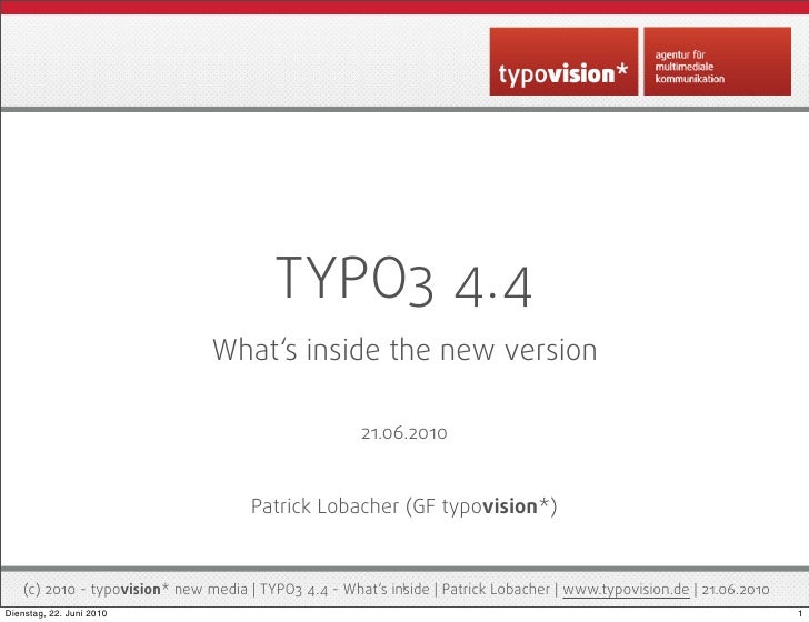 TYPO3 4.4                                 What's inside the new version                                                   ...