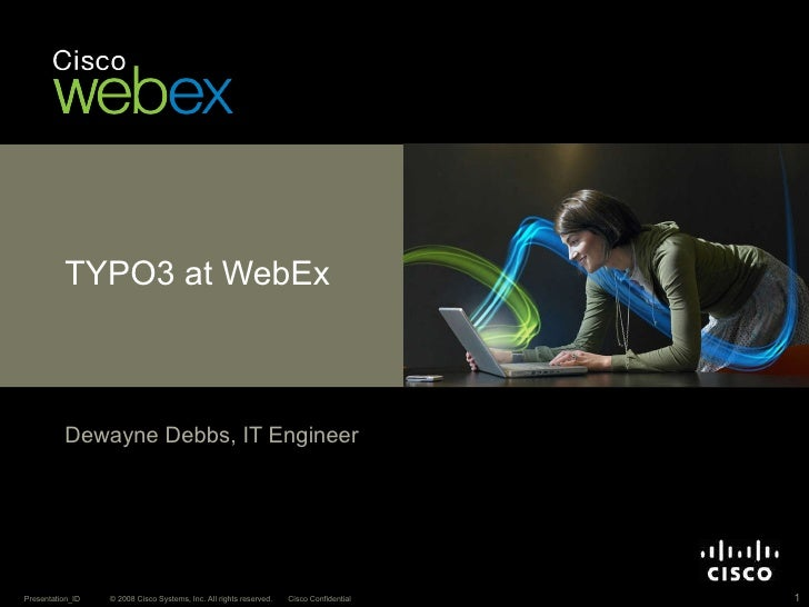 Open Source CMS TYPO3 at Cisco WebEx