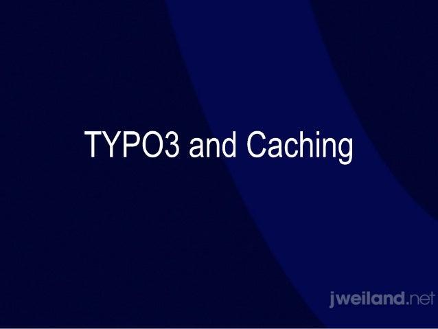 TYPO3 Caching