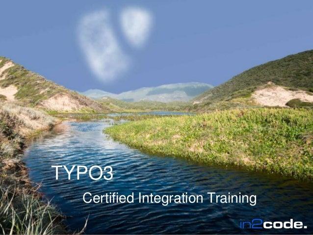 Wir leben TYPO3  TYPO3  Certified Integration Training  Wir leben TYPO3 in2code.de