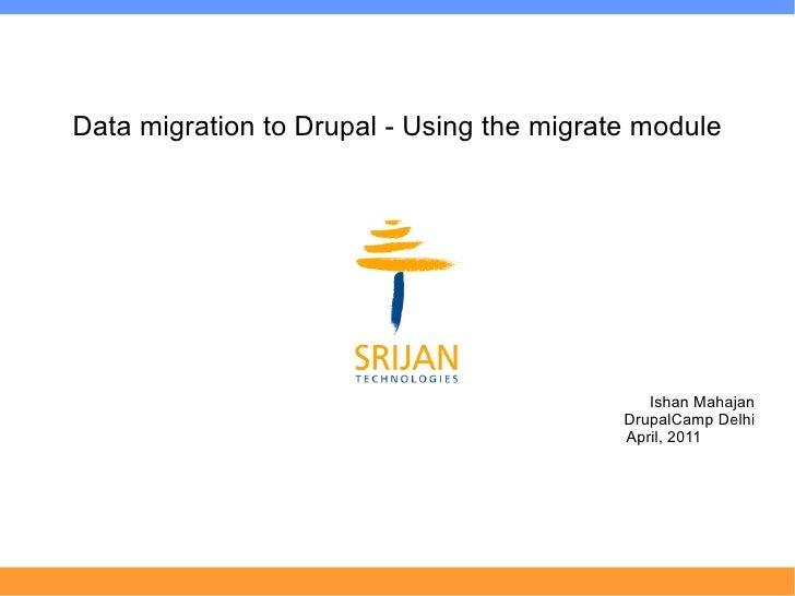 Data migration to Drupal using Migrate Module