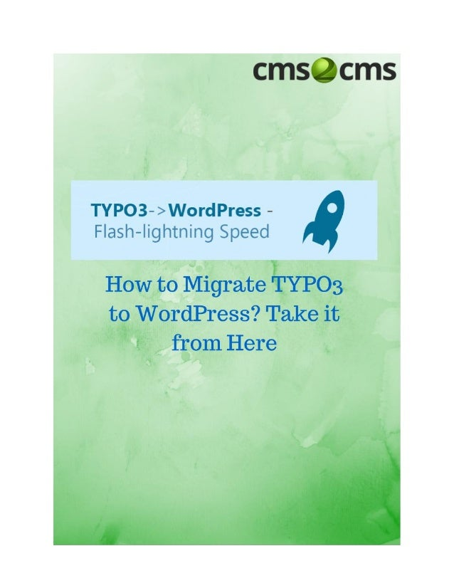 How to Migrate TYPO3 to WordPress
