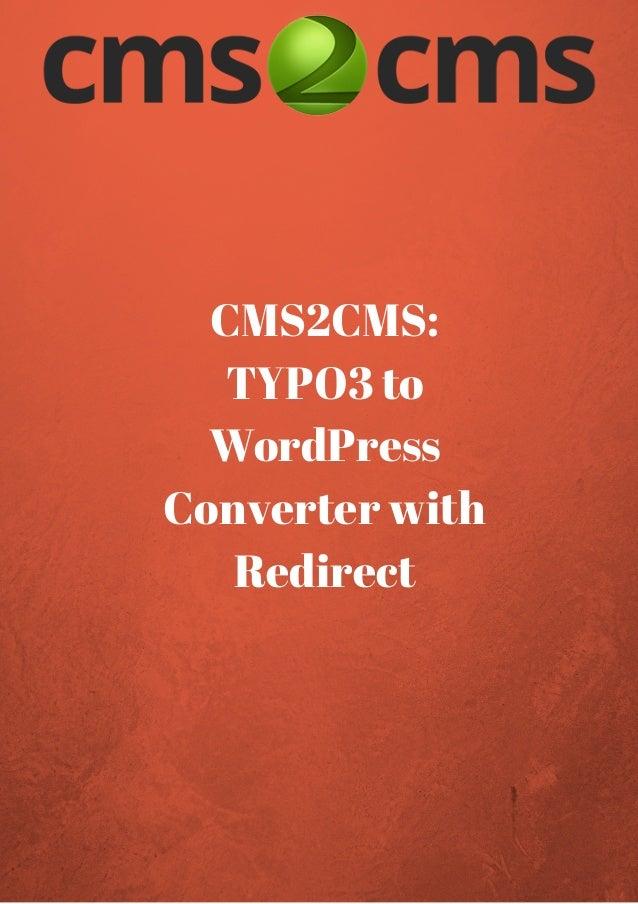 TYPO3 to WordPress Converter. How it Works