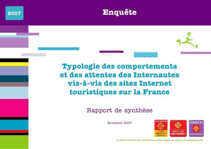 Typologie des comportements et attentes des Internautes vis-à-vis des sites Internet touristiques français (2007)