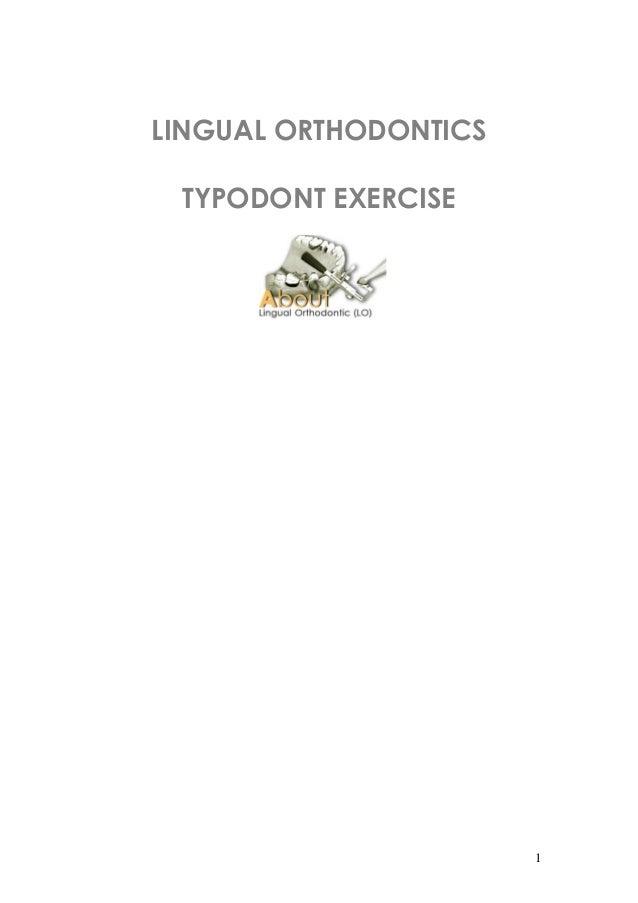 LINGUAL ORTHODONTICS TYPODONT EXERCISE  1