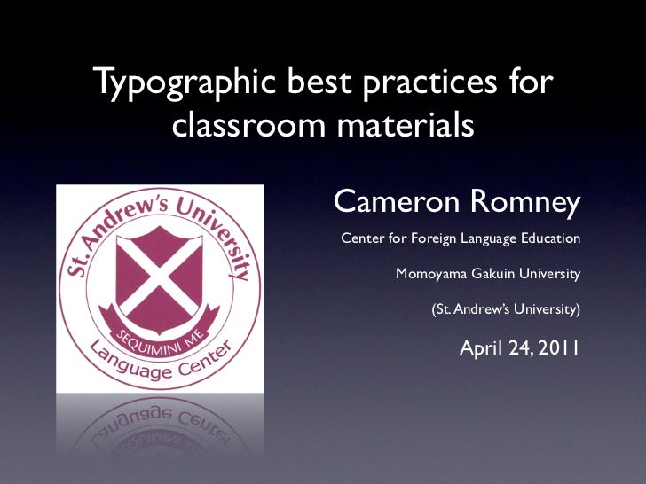 Typographic best practices for    classroom materials               Cameron Romney                Center for Foreign Langu...