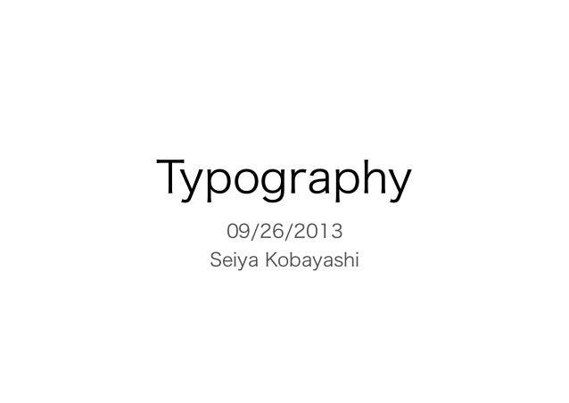 09/26/2013 Seiya Kobayashi Typography