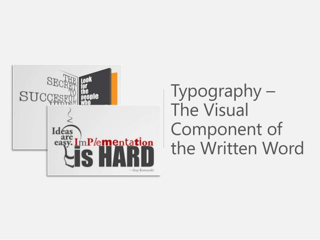 Sample Use of Typography Visual Component Written Word - PowerPoint Presentation Slide