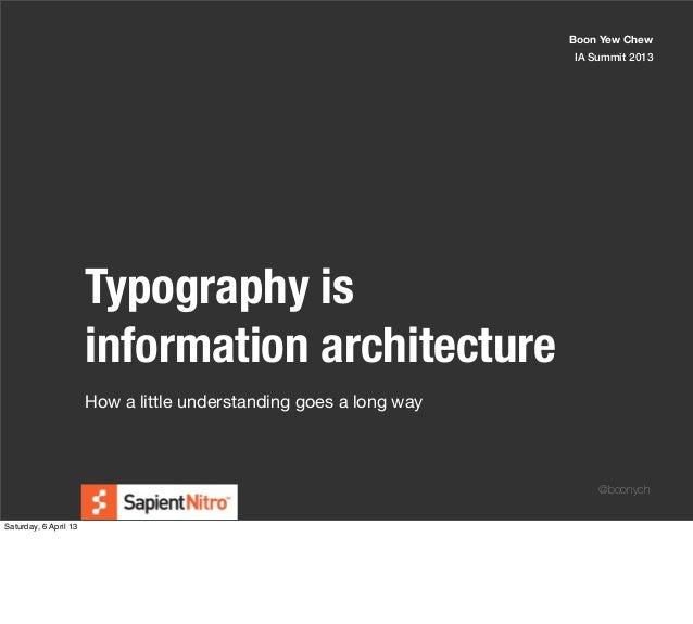 Typography is ia / IA summit 2013