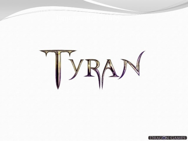 Tyran -Dragon Games