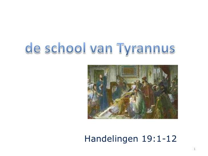 de school van Tyrannus