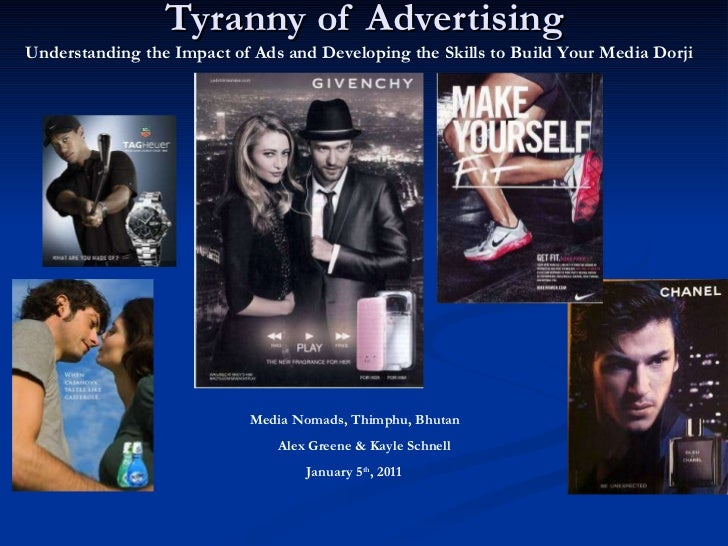 Tyranny of Advertising Understanding the Impact of Ads and Developing the Skills to Build Your Media Dorji Media Nomads, T...