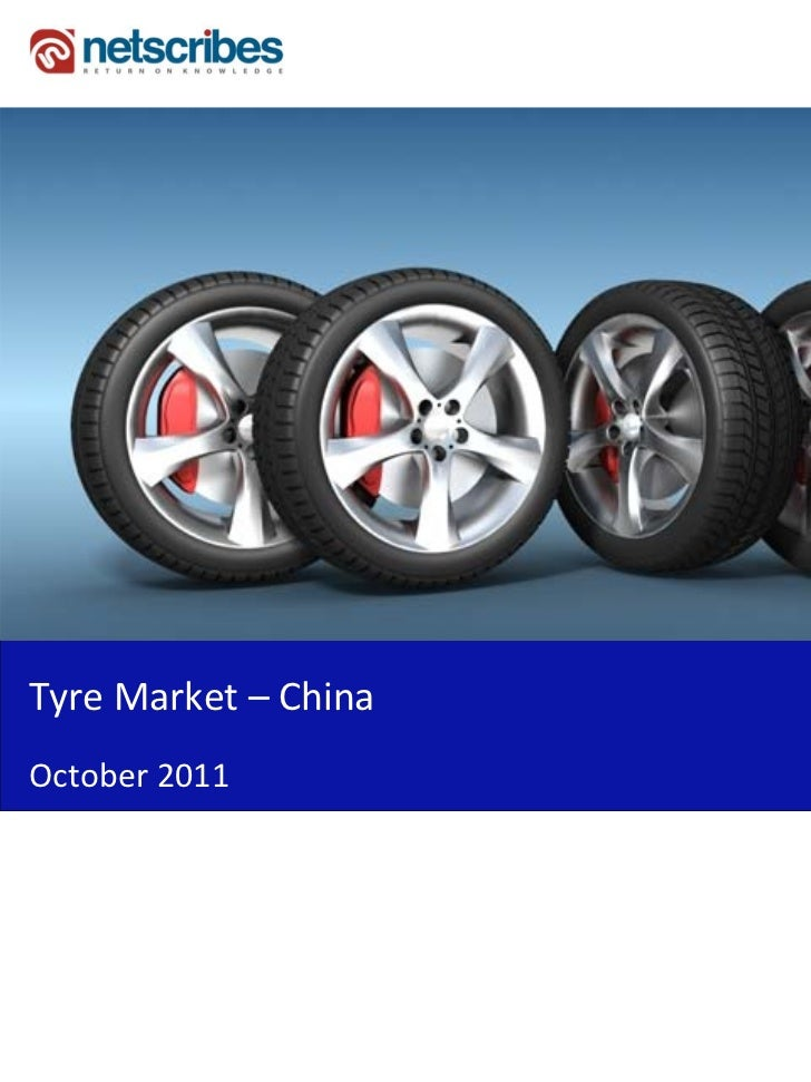 Market Research Report :  Tyre Market in China 2011