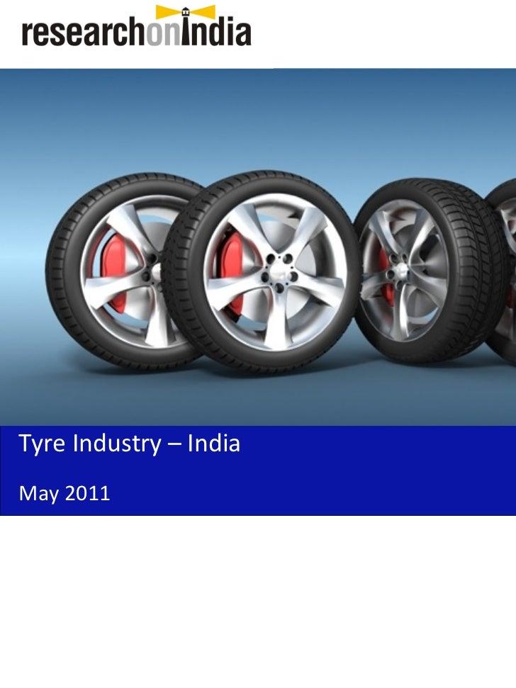 Tyre Industry – IndiaMay 2011