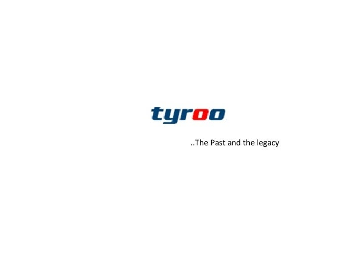Tyroo - Our Story so far