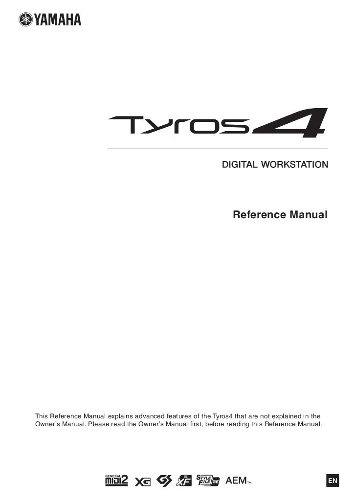 Reference ManualThis Reference Manual explains advanced features of the Tyros4 that are not explained in theOwner's Manual...