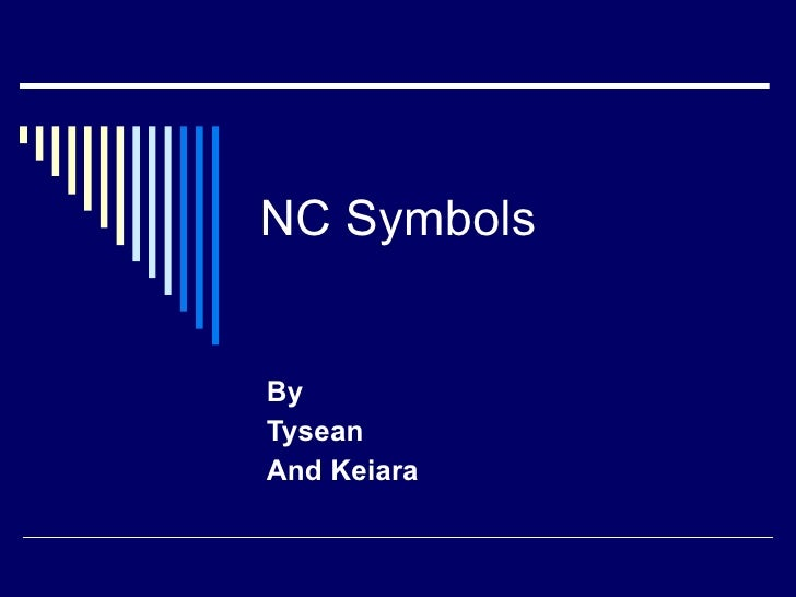 NC Symbols By Tysean And Keiara