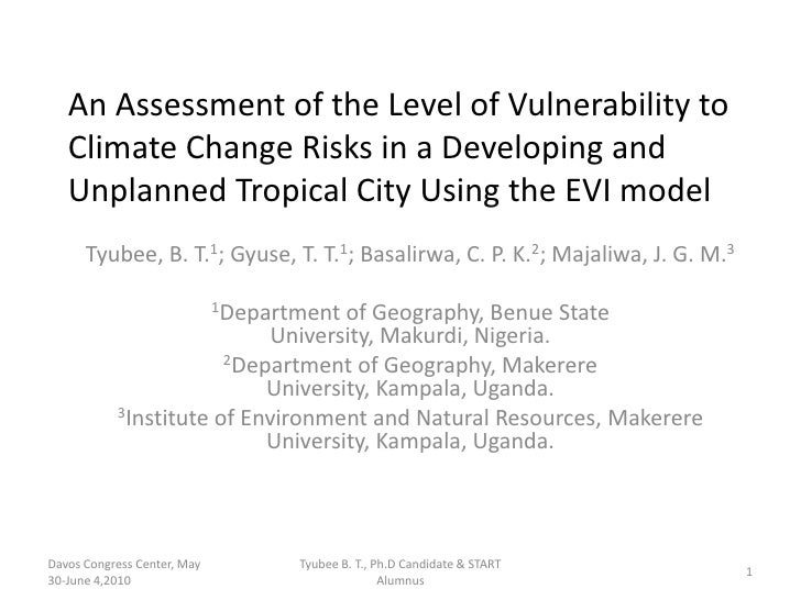 An Assessment of the Level of Vulnerability to Climate Change Risks in a Developing and Unplanned Tropical City Using the ...