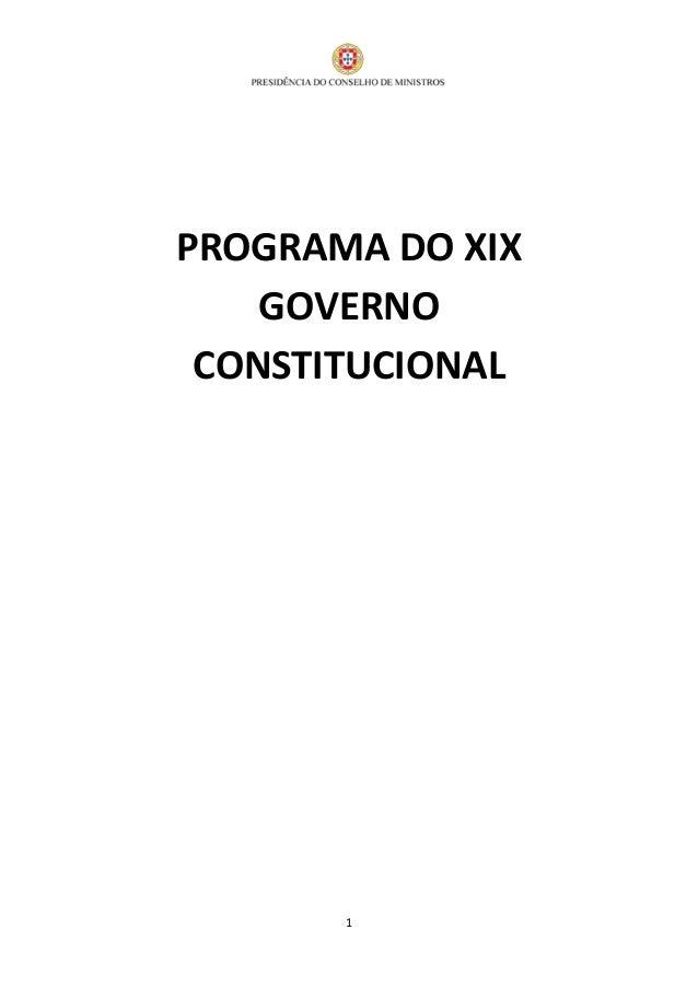 1 PROGRAMA DO XIX GOVERNO CONSTITUCIONAL