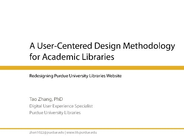 A User-Centered Design Methodology for Academic Libraries
