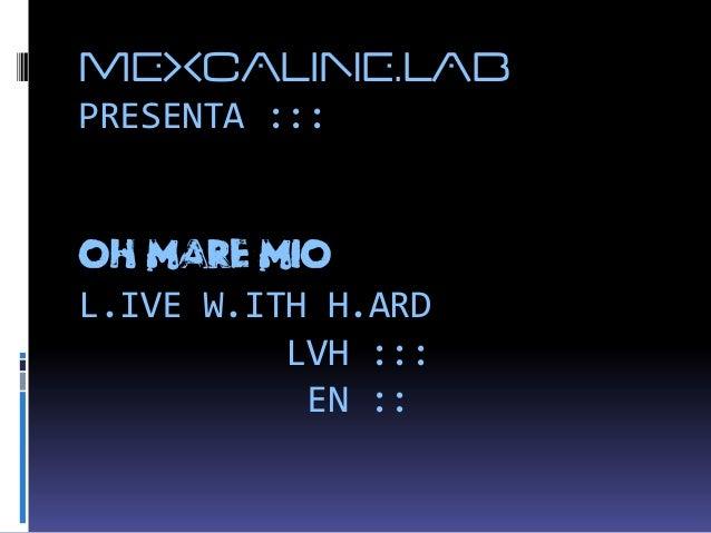 U.e.n :::OH MAR E MIO  pasarela by mxp.lab