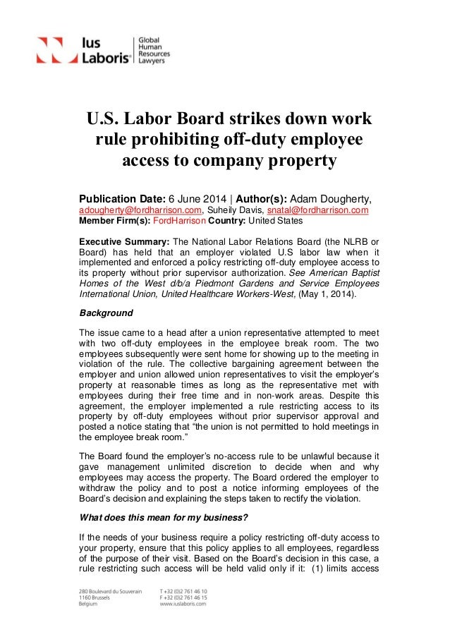 U.S. Labor Board strikes down work rule prohibiting off-duty employee access to company property Publication Date: 6 June ...