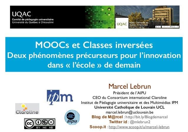 Marcel Lebrun Président de l'AIPU CEO du Consortium international Claroline Institut de Pédagogie universitaire et des Mul...