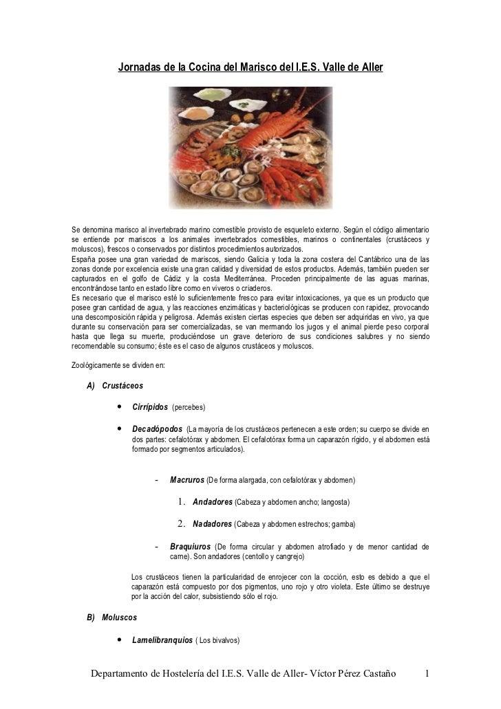 Jornadas de la Cocina del Marisco del I.E.S. Valle de AllerSe denomina marisco al invertebrado marino comestible provisto ...