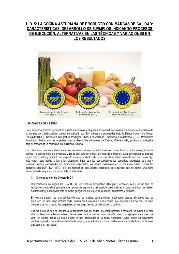U.D. 5: LA COCINA ASTURIANA DE PRODUCTO CON MARCAS DE CALIDAD:CARACTERISTICAS, DESARROLLO DE EJEMPLOS INDICANDO PROCESOS  ...