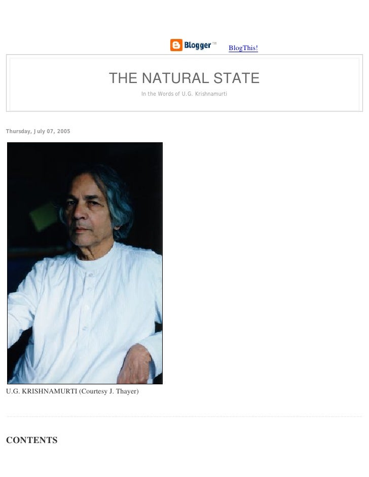 BlogThis!                                 THE NATURAL STATE                                          In the Words of U.G. ...