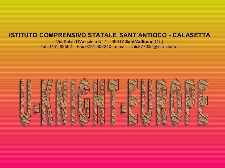 ISTITUTO COMPRENSIVO STATALE   SANT'ANTIOCO - CALASETTA Via Salvo D'Acquisto N° 1 – 09017  Sant'Antioco  (C.I.) Tel. 0781-...