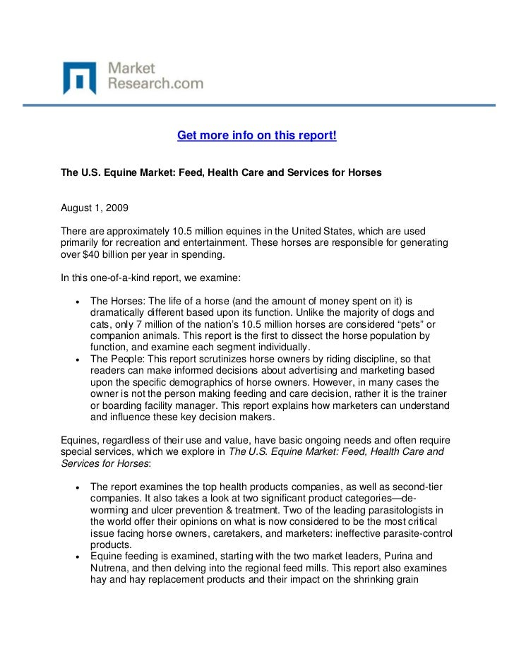 Get more info on this report!The U.S. Equine Market: Feed, Health Care and Services for Horse...
