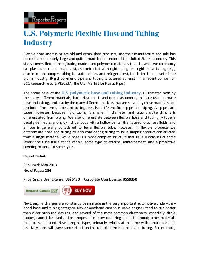 U.S. Polymeric Flexible Hoseand TubingIndustryFlexible hose and tubing are old and established products, and their manufac...