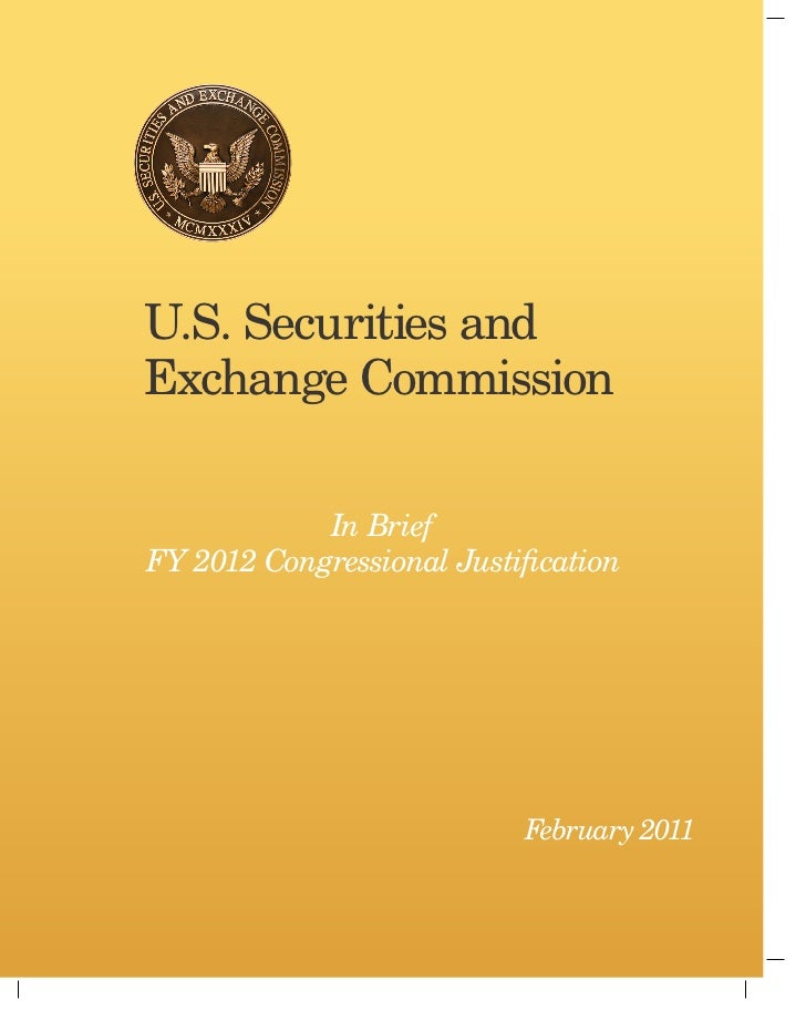 U.S. Securities and Exchange Commission 2012 Congressional Justification