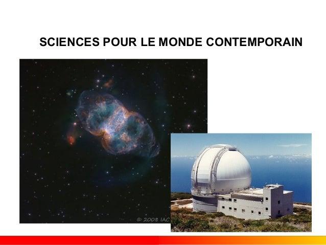 SCIENCES POUR LE MONDE CONTEMPORAIN