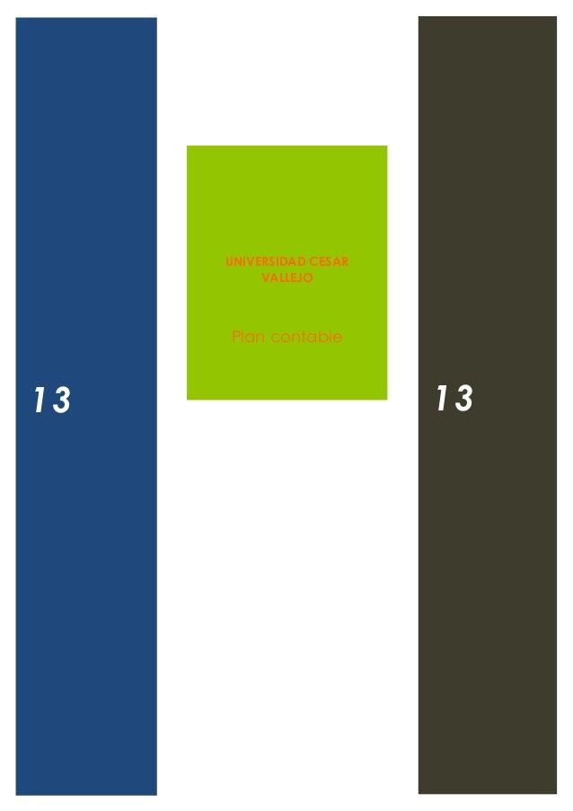UNIVERSIDAD CESARVALLEJOPlan contable1313