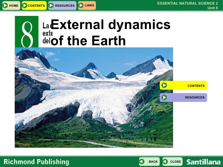 External dynamics of the Earth CONTENTS RESOURCES