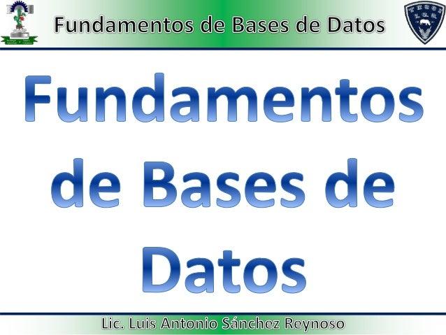 Unidad 1. Sistema Manejador de Bases de Datos