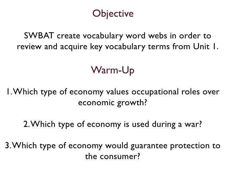 Objective       SWBAT create vocabulary word webs in order to    review and acquire key vocabulary terms from Unit 1.     ...