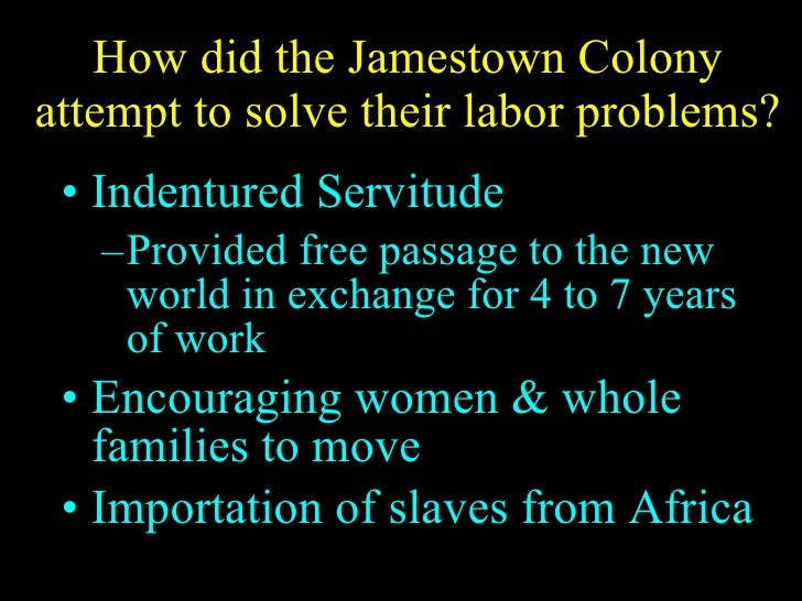 Labor Problem at Jamestown