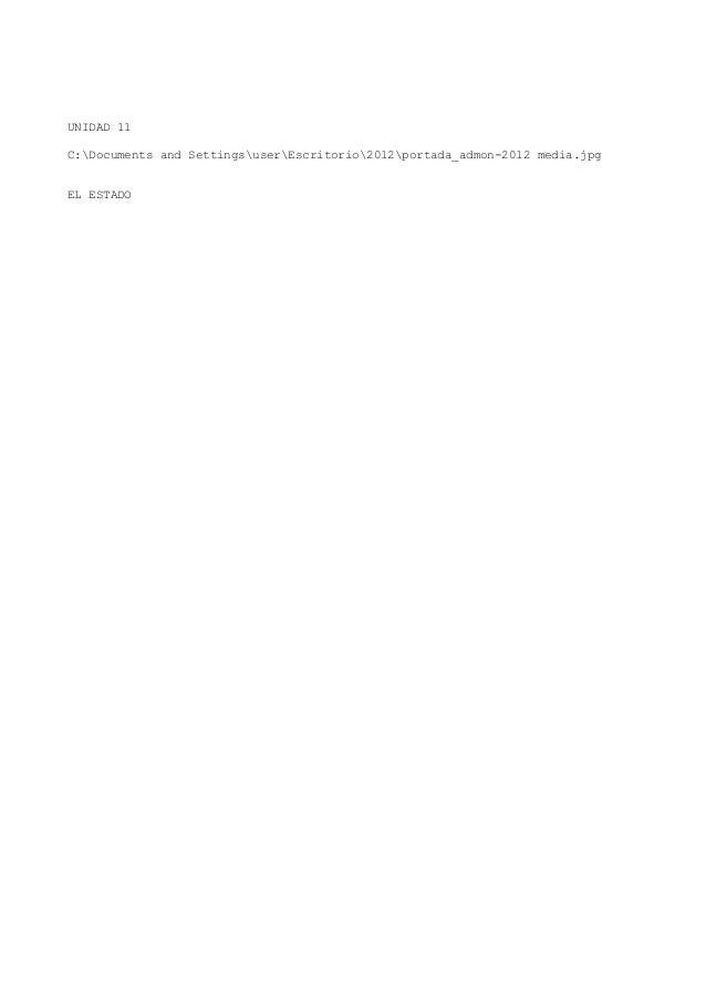 UNIDAD 11 C:Documents and SettingsuserEscritorio2012portada_admon-2012 media.jpg EL ESTADO