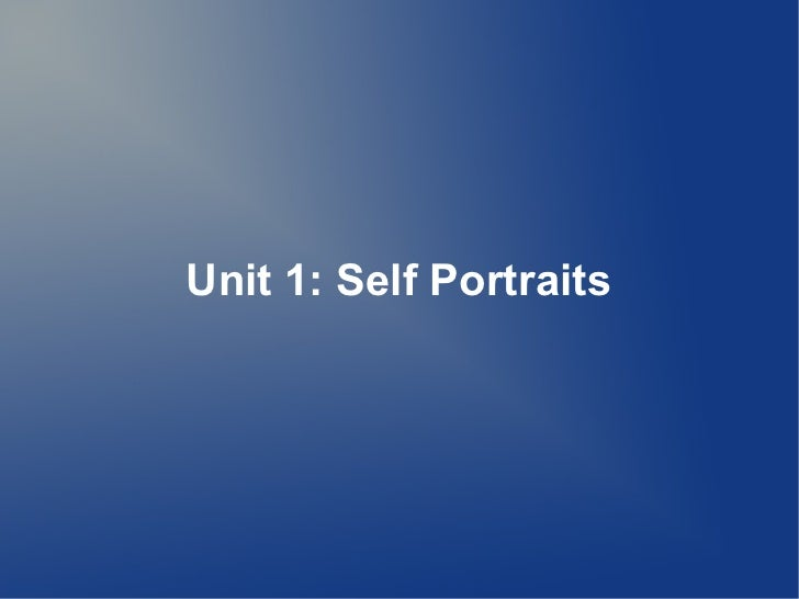 Unit 1: Self Portraits