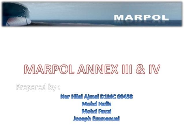 Marpol annex 3& 6