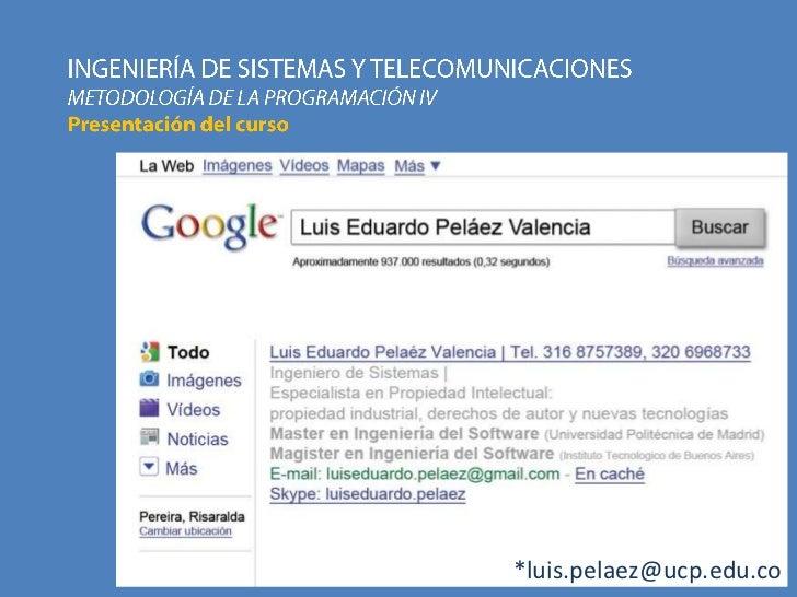*luis.pelaez@ucp.edu.co
